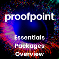 Proofpoint Essentials Packages Overview