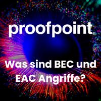 Was sind BEC und EAC Angriffe?