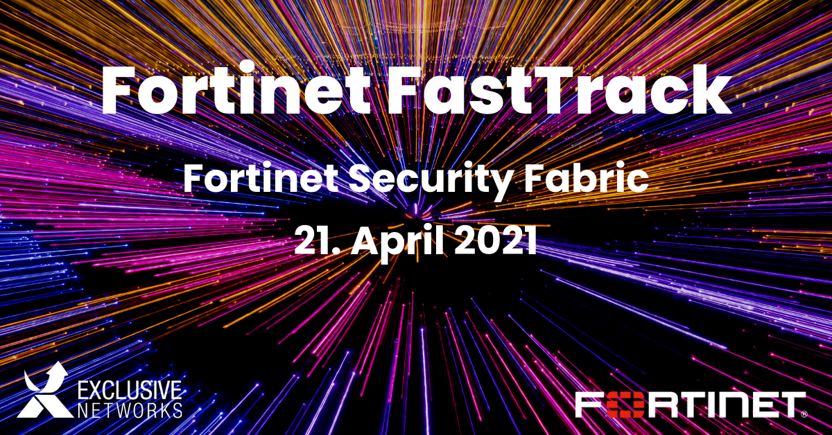 Fortinet FastTrack - Fortinet Security Fabric